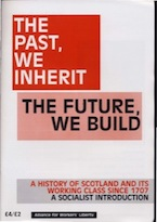 Scotland: The past, we inherit; the future, we build