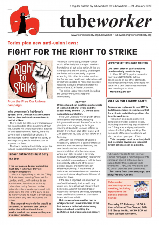 Tubeworker — 24/01/2020: Fight For The Right To Strike