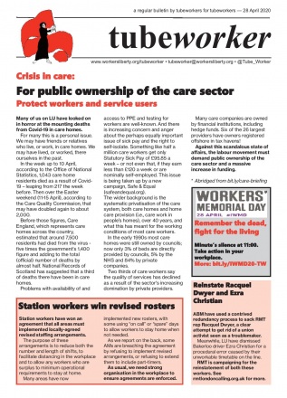 Tubeworker — 28/04/2020: Crisis in the care sector