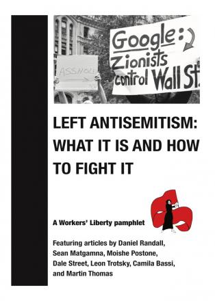 Left antisemitism: what it is and how to fight it