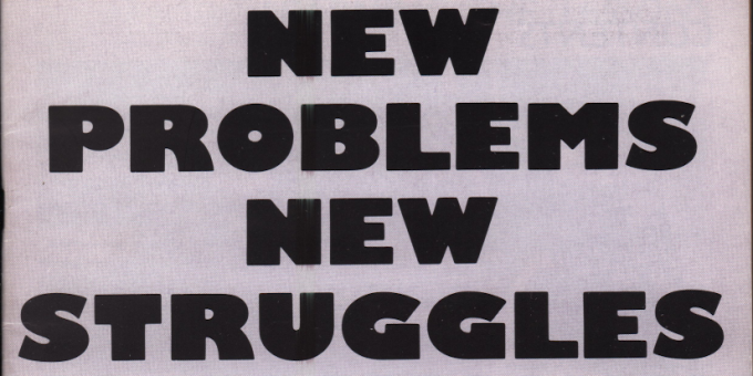 New Problems New Struggles