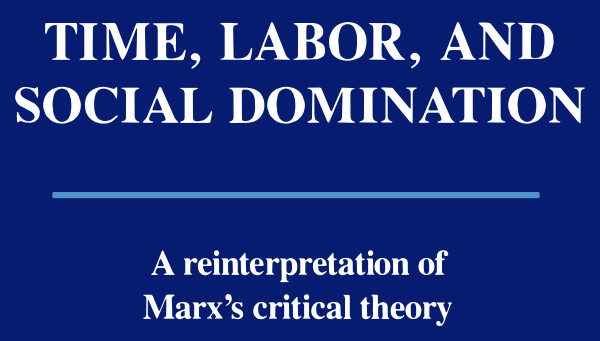 Time, Labour, and Social Domination
