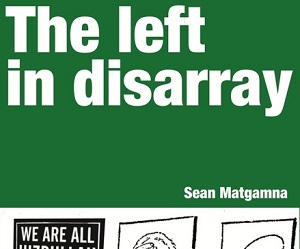 The left in disarray