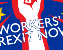 Workers' Brexit Now