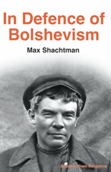 In Defence of Bolshevism