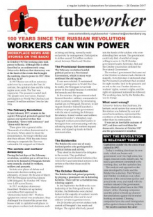 Tubeworker — 26/10/2017: 100 Years Since The Russian Revolution - Workers Can Win Power!