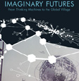 Imaginary futures