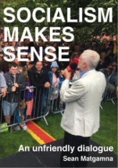 "Broadsheet Cover ""Socialism Makes Sense"" over an image of Jeremy Corbyn addressing a crowd of supporters"