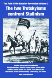 "Book Cover ""The Fate of the Russian Revolution Volume 2: The Two Trotskyisms Confront Stalinism"" in white text on a blue background. Below this, a cartoon depicting Stalin and his followers under the banner ""Stalinist Couter Revolution""."