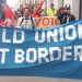 'Build unions not borders' banner