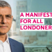 "Photograph shows Sadiq Khan next to the words ""A Manifesto For All Londoners"""
