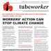 Tubeworker — 26/09/2019: Workers' Action Can Stop Climate Change!