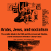 Cover: Arabs, Jews, and Socialism